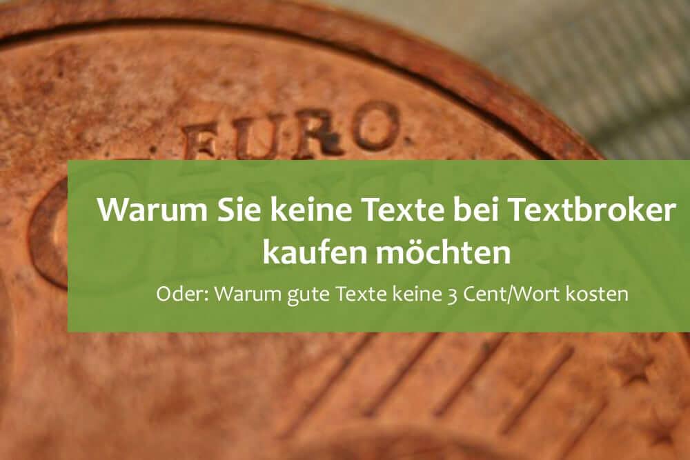5 Gründe, warum Sie keine Texte bei Textbroker kaufen wollen